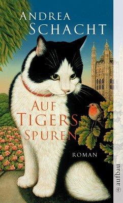 Auf Tigers Spuren (eBook, ePUB) - Schacht, Andrea
