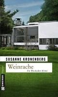 Weinrache / Norma Tanns erster Fall (eBook, ePUB) - Kronenberg, Susanne