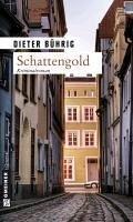 Schattengold (eBook, ePUB) - Buehrig, Dieter