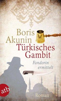 Türkisches Gambit (eBook, ePUB) - Akunin, Boris