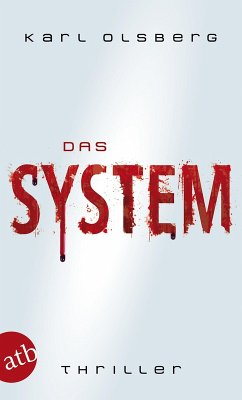Das System (eBook, ePUB) - Olsberg, Karl