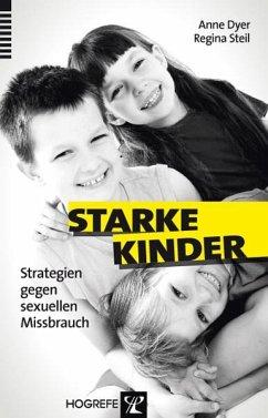 Starke Kinder (eBook, ePUB) - Dyer, Anne; Steil, Regina