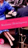 Madame Hemingway (eBook, ePUB)