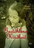 Gestohlene Kindheit (eBook, PDF)