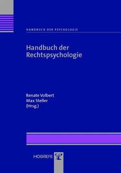 Handbuch der Rechtspsychologie (Reihe: Handbuch der Psychologie, Bd. 9) (eBook, PDF)