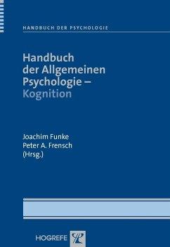 Handbuch der Allgemeinen Psychologie - Kognition (eBook, PDF)