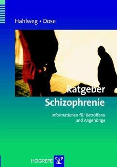 Ratgeber Schizophrenie: Informationen für Betro...