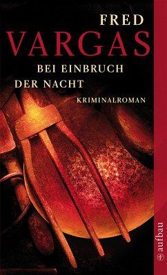 Bei Einbruch der Nacht / Kommissar Adamsberg Bd.2 (eBook, ePUB) - Vargas, Fred