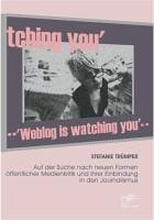 Weblog is watching you (eBook, PDF) - Trümper, Stefanie