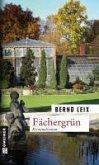 Fächergrün / Oskar Lindt's sechster Fall (eBook, ePUB)