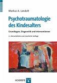 Psychotraumatologie des Kindesalters (eBook, PDF)