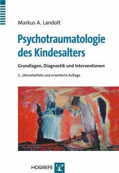 Psychotraumatologie des Kindesalters (eBook, PDF) - Landolt, Markus A.