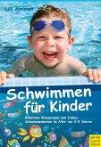 Schwimmen für Kinder (eBook, PDF)