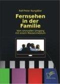 Fernsehen in der Familie (eBook, PDF)