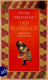 Der Blutkelch / Ein Fall für Schwester Fidelma Bd.22 (eBook, ePUB)