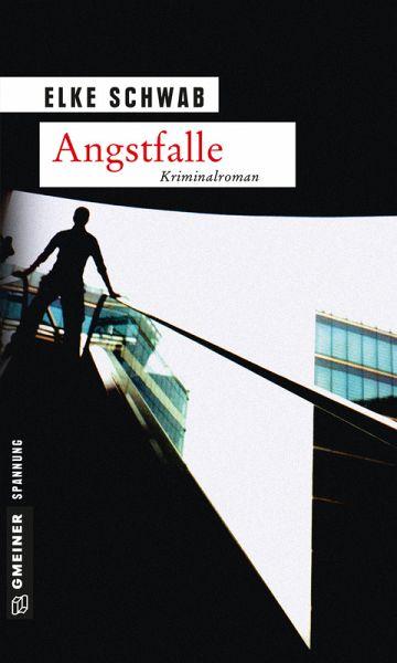 Angstfalle (eBook, PDF) - Schwab, Elke