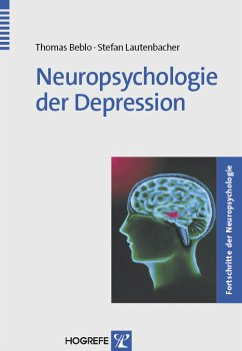 Neuropsychologie der Depression (eBook, PDF) - Beblo, Thomas; Lautenbacher, Stefan