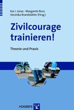 Zivilcourage trainieren! (eBook, PDF) - Boos, Margarete; Brandstätter, Veronika; Jonas, Kai