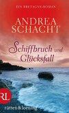 Schiffbruch und Glücksfall (eBook, ePUB)