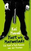 Hart wie Marmelade (eBook, ePUB)
