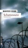 Schattennetz / August Häberle Bd.7 (eBook, ePUB)