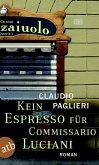 Kein Espresso für Commissario Luciani / Commissario Luciani Bd.1 (eBook, ePUB)