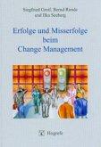 Erfolge und Misserfolge beim Change Management (eBook, PDF)