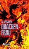 Drachenfrau (eBook, PDF)