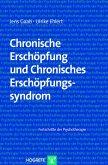 Chronische Erschöpfung und Chronisches Erschöpfungssyndrom (eBook, PDF)