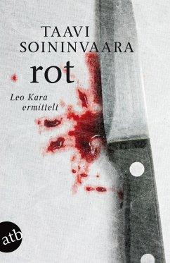 Rot / Leo Kara ermittelt Bd.3 (eBook, ePUB) - Soininvaara, Taavi