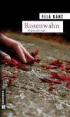 Rosenwahn / Kommissar Georg Angermüller Bd.5 (eBook, ePUB)