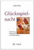 Glücksspielsucht (eBook, PDF)