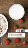 Ballaststoff / Kommissar Georg Angermüller Bd.6 (eBook, ePUB)
