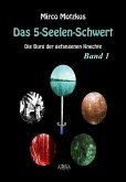 Das 5-Seelen-Schwert (1) (eBook, ePUB)
