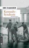 Kennedy-Syndrom / Tom Sydow Bd.4 (eBook, ePUB)