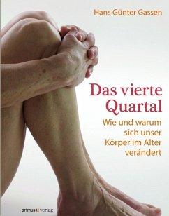 Das vierte Quartal (eBook, ePUB) - Gassen, Hans G.