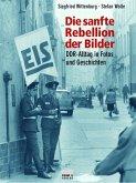 Die sanfte Rebellion der Bilder (eBook, PDF)