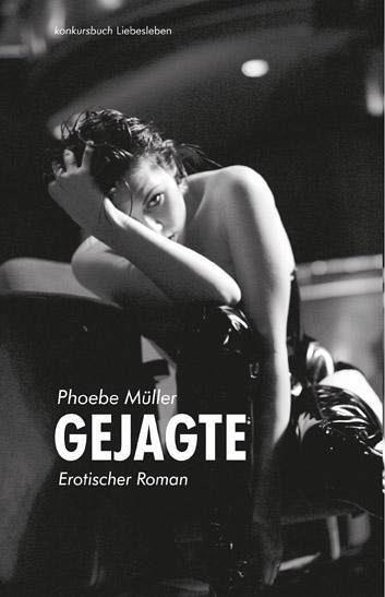 gejagte erotischer roman phoebe muller