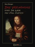 Das Verhängnis oder Die Liebe des Paul Fleming (eBook, ePUB)