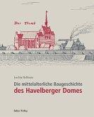 Die mittelalterliche Baugeschichte des Havelberger Domes (eBook, PDF)