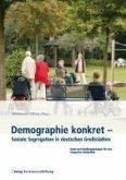 Demographie konkret - Soziale Segregation in deutschen Großstädten (eBook, PDF)