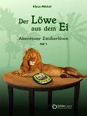 Der Löwe aus dem Ei (eBook, ePUB)