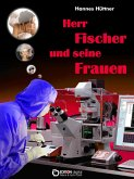 Herr Fischer und seine Frauen (eBook, PDF)