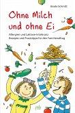 Ohne Milch und ohne Ei (eBook, PDF)