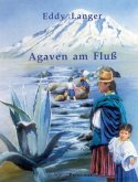 Agaven am Fluss (eBook, ePUB)