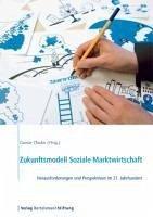 Zukunftsmodell Soziale Marktwirtschaft (eBook, PDF)