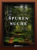 Spurensuche. Geschichte und Geschichten (eBook, PDF)