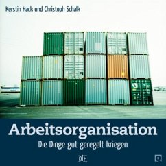 Arbeitsorganisation (eBook, ePUB) - Schalk, Christoph; Hack, Kerstin