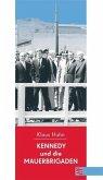 Kennedy und die Mauerbrigaden (eBook, ePUB)