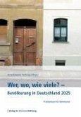 Wer, wo, wie viele? - Bevölkerung in Deutschland 2025 (eBook, PDF)